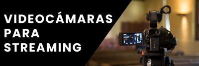 CámarasParaStreaming-1024x341